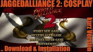 Jagged Alliance 2 1.13 Cosplay Mod - Download & Installation, kurze Version   Grasyl