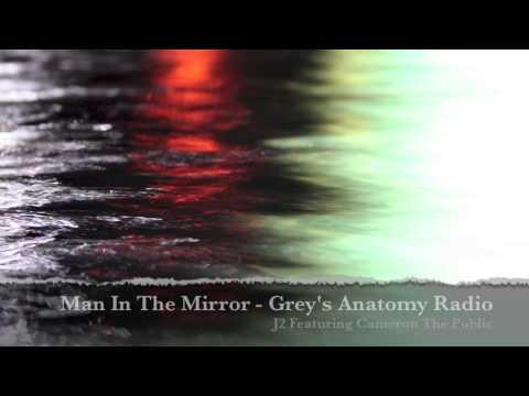 'Man In The Mirror' (Grey's Anatomy Radio Edit) J2 Feat. Cameron The Public