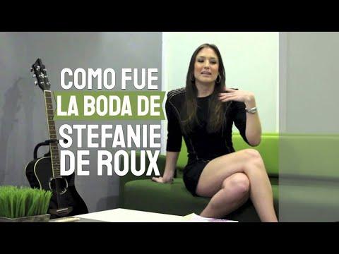 Stefanie De Roux,  testimonio de su boda
