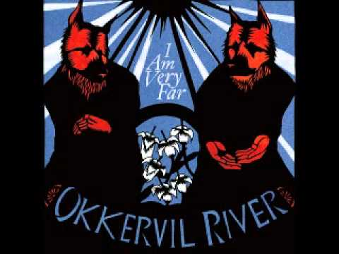 Okkervil River- The Valley.