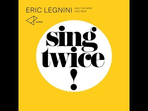 Image video Eric Legnini : Sing Twice ! avec Hugh Coltman et Mamani Keita
