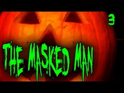 """""""The Masked Man"""""""
