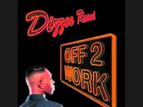 DIZZEE RASCAL-OFF TO WORK(DJ AHMED)