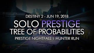 "Solo ""Tree of Probabilities"" Prestige Nightfall (Hunter) - June 19, 2018 Reset"