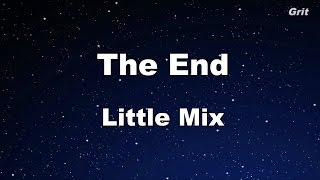 The End - Little Mix Karaoke【No Guide Melody】