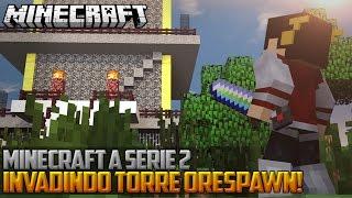 Minecraft: A Serie 2 - INVADINDO TORRE ORESPAWN! ‹ 60 / AMENIC ›