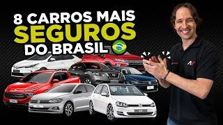 🏆8 Carros mais SEGUROS do Brasil 2018 (para quem valoriza Vida e Saúde)   AutoVideos