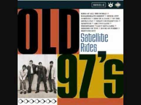 Old 97s - Singular Girl