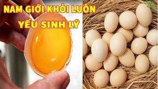Chữa Y.ếu S.inh L.ý Bằng Trứng Gà Kết Quả Khiến Triệu Người Bất Ngờ | Kênh Sức Khỏe 24h