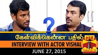 Kelvikkenna Bathil:Exclusive Interview with Actor Vishal on Nadigar Sangam Elections (27/6/15)
