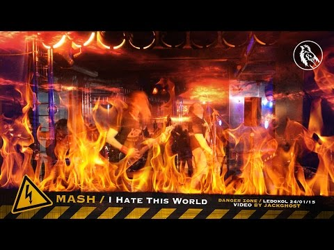 MASH - I Hate This World [Live in Murmansk, 24/01/2015]