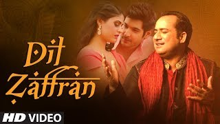 Dil  Zaffran Video Song  Rahat Fateh Ali Khan   Ra