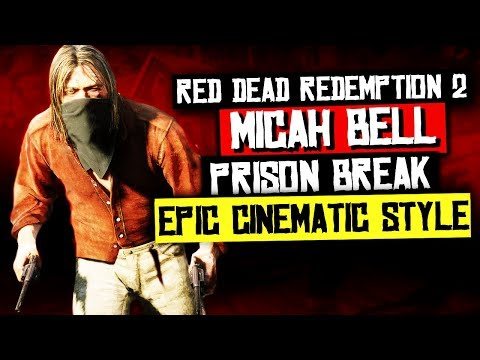 Red Dead Redemption 2 - The Great King Rat Micah Bell Escapes Jail EPIC CINEMATIC STYLE Gameplay