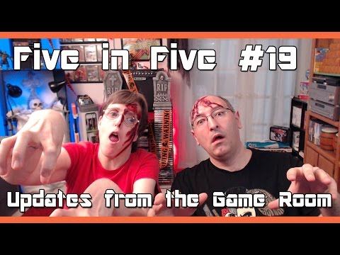 Five in Five Episode #19: Updates from the Game Room