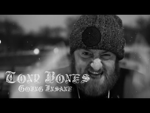 Tony Bones - Going Insane [HD]