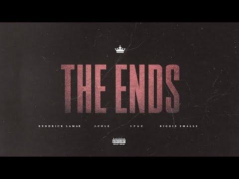 Kendrick Lamar & J. Cole - The Ends (Remix) ft. 2Pac, Notorious B.I.G.