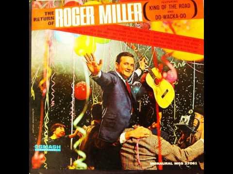 Roger Miller - I AINT NEVER