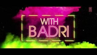 Badri ki dulhania (title track) | full HD video song | 720p