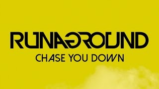 Chase You Down Runaground Official Radio Edit