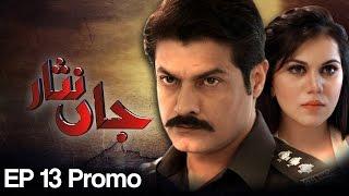 Jaan Nisar Episode 13 ( Last )Promo | A Plus