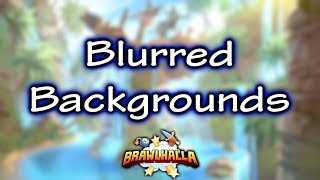 HOW TO BLUR THE STAGE BACKGROUNDS • Brawlhalla Gameplay • 1v1s