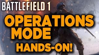 First Look at Battlefield 1's Operations Mode