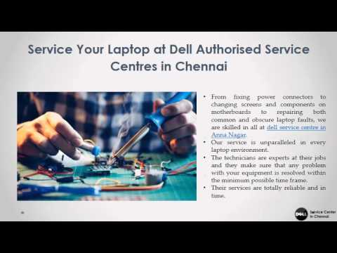 Service Your Laptop at Dell Authorised Service Centres in Adyar, Anna Nagar & Tambaram