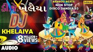 download lagu Dj Khelaiya : Non-stop ~ Gujarati Disco Dandiya  gratis