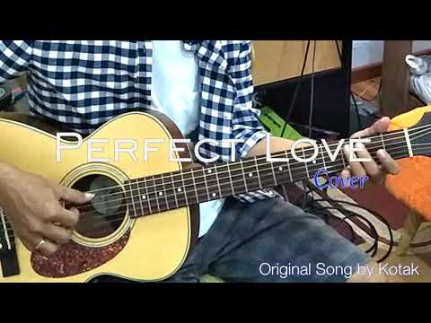 Perfect Love - Kotak (cover versi Chie & See N See Guitar)