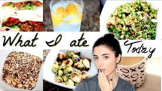 WHAT I ATE TODAY | Healthy