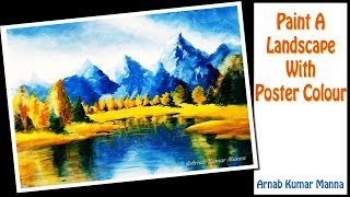 how to paint a simple landscape with poster colour arnab kumar manna