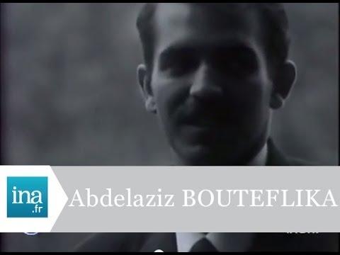 Qui est Abdelaziz Bouteflika ? - Archive INA