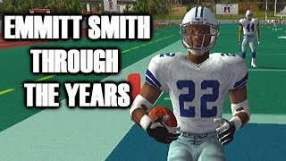 EMMITT SMITH THROUGH THE YEARS - MADDEN 97 to MADDEN 25