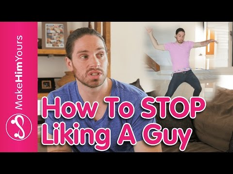 How To Stop Liking A Guy