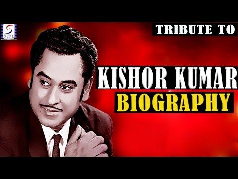 Biography l A Tribute To Kishore Kumar l The Singing Legend