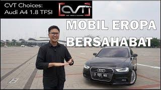 CVT Choices #1: Audi A4 1.8 TFSI (B8) 2013 - 2016