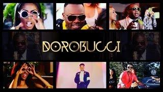 MAVINS - DOROBUCCI ft Don Jazzy, Tiwa Savage, Dr SID, D'Prince, Reekado Banks, Korede Bello, Di'Ja
