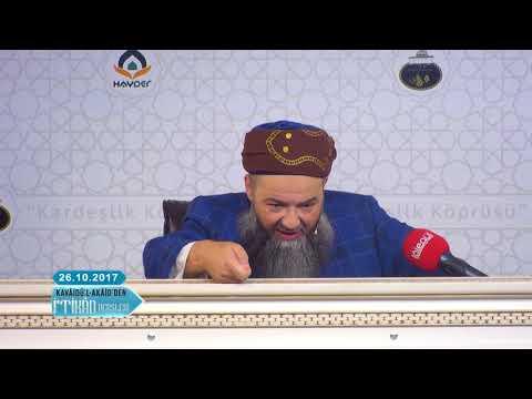 Cübbeli Ahmet Hoca ile Kavâidü-l Akâid Dersleri 2. Bölüm 26 Ekim 2017