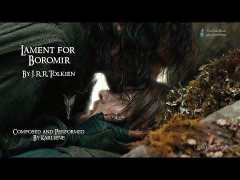 Lament for Boromir, Lord of the Rings,  Karliene