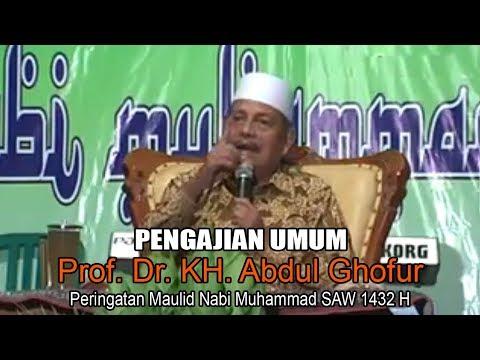Pengajian Umum Prof. Dr. KH. Abdul Ghofur | Maulid Nabi Muhammad SAW 1432 H