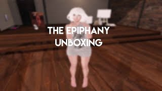 The Epiphany Unboxing (Second Life)