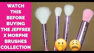 WATCH THIS BEFORE BUYING THE JEFFREE STAR X MORPHE BRUSHES COLLECTION