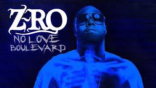 Download Lagu Z-Ro - No Love Boulevard (Full Album) Gratis STAFABAND