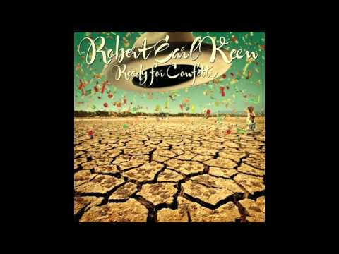 Robert Earl Keen - I Gotta Go