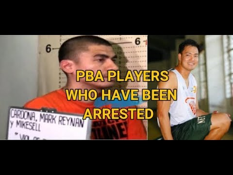 11 PBA PLAYERS WHO HAVE BEEN ARRESTED