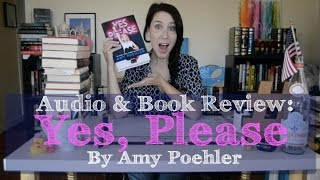 REVIEW: Yes, Please by Amy Poehler (Audio & Book)