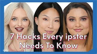 7 Hacks Every ipster Needs To Know   ipsy