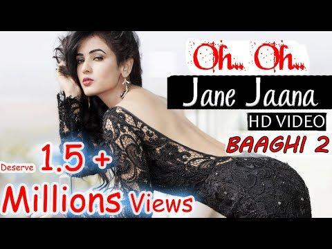 Baaghi 2 : Oh Oh Jane Jaana (REMIX) Video Song | Tiger Shroff, Disha Patani | Baaghi 2 Song 2018