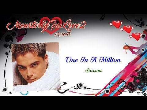 Bosson - One In A Million video