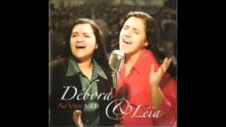 Débora e Léia - Um Grande Mar (Ao Vivo) 03:58